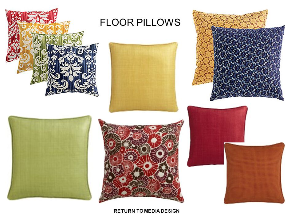 FLOOR PILLOWS RETURN TO MEDIA DESIGN