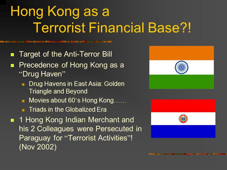 Hong Kong as a Terrorist Financial Base .