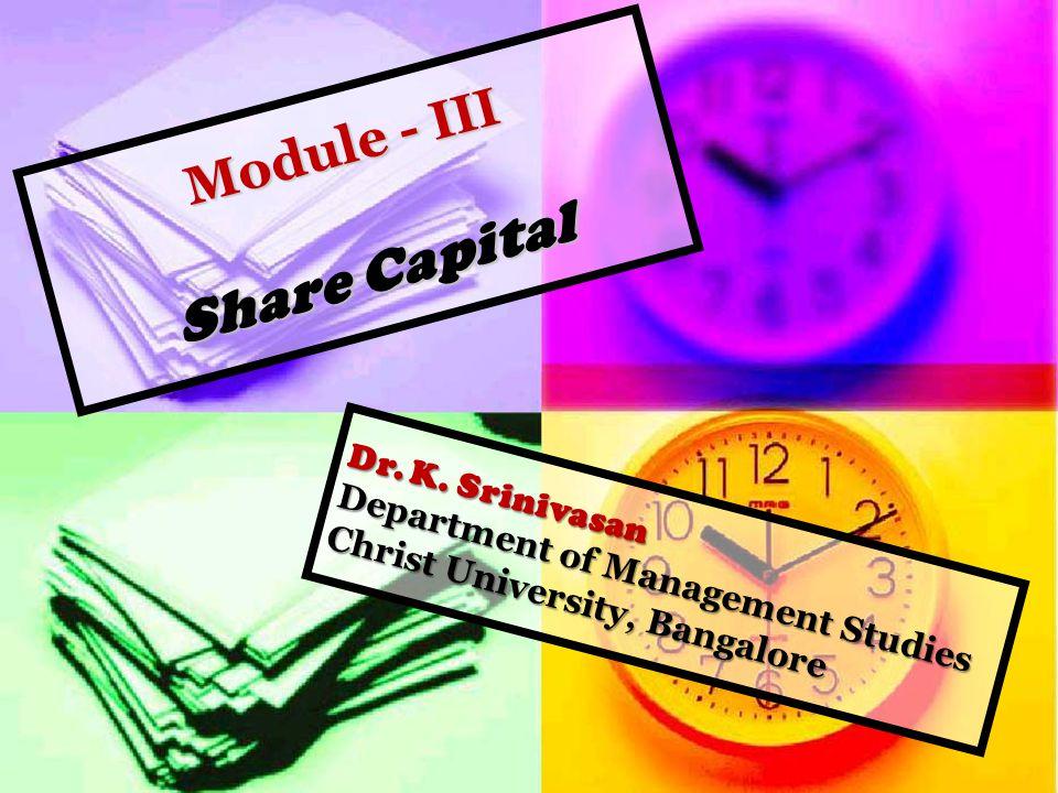 Module - III Share Capital Module - III Share Capital Dr.