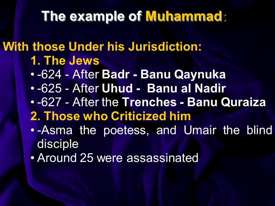 The example of Muhammad: With those Under his Jurisdiction: 1.