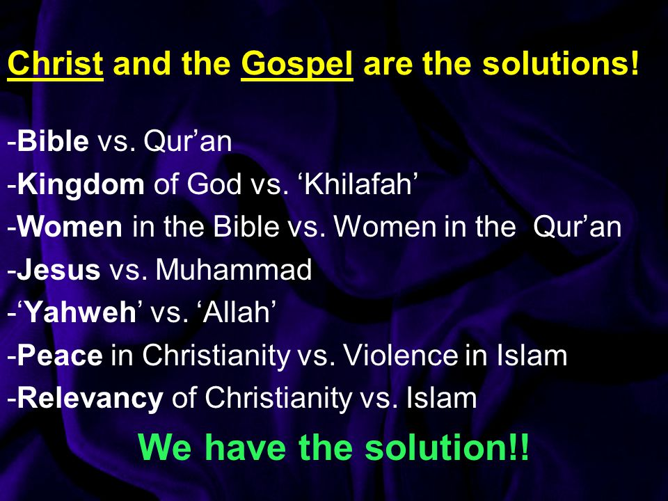 Christ and the Gospel are the solutions. -Bible vs.
