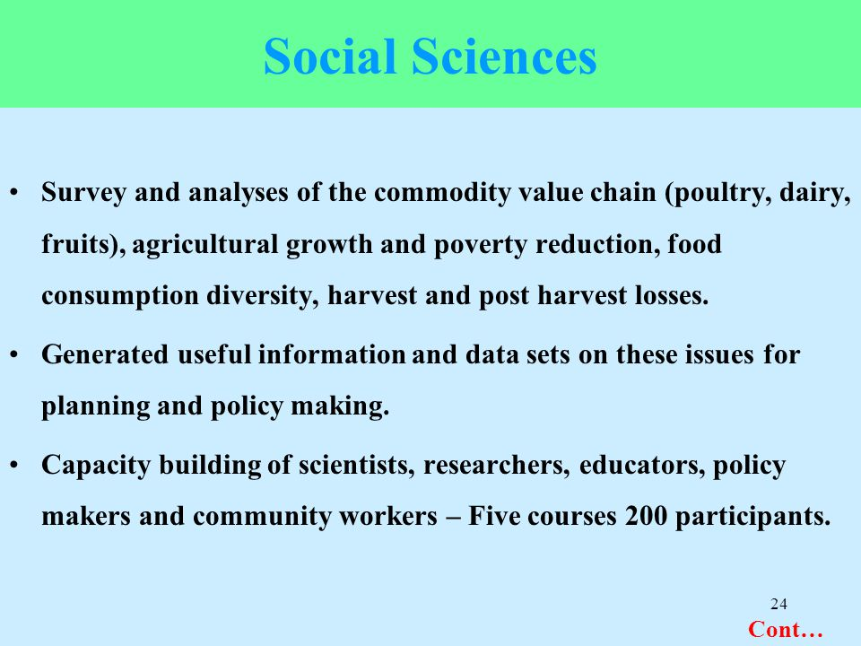 Social Sciences Survey and analyses of the commodity value chain (poultry, dairy, fruits), agricultural growth and poverty reduction, food consumption