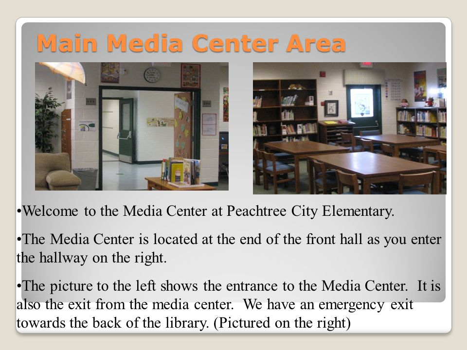 Facility Use Students are not allowed to utilize the media center after school is out unless accompanied by a parent.
