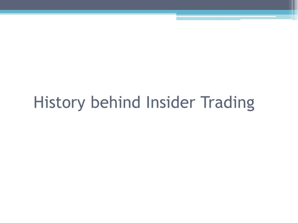 History behind Insider Trading