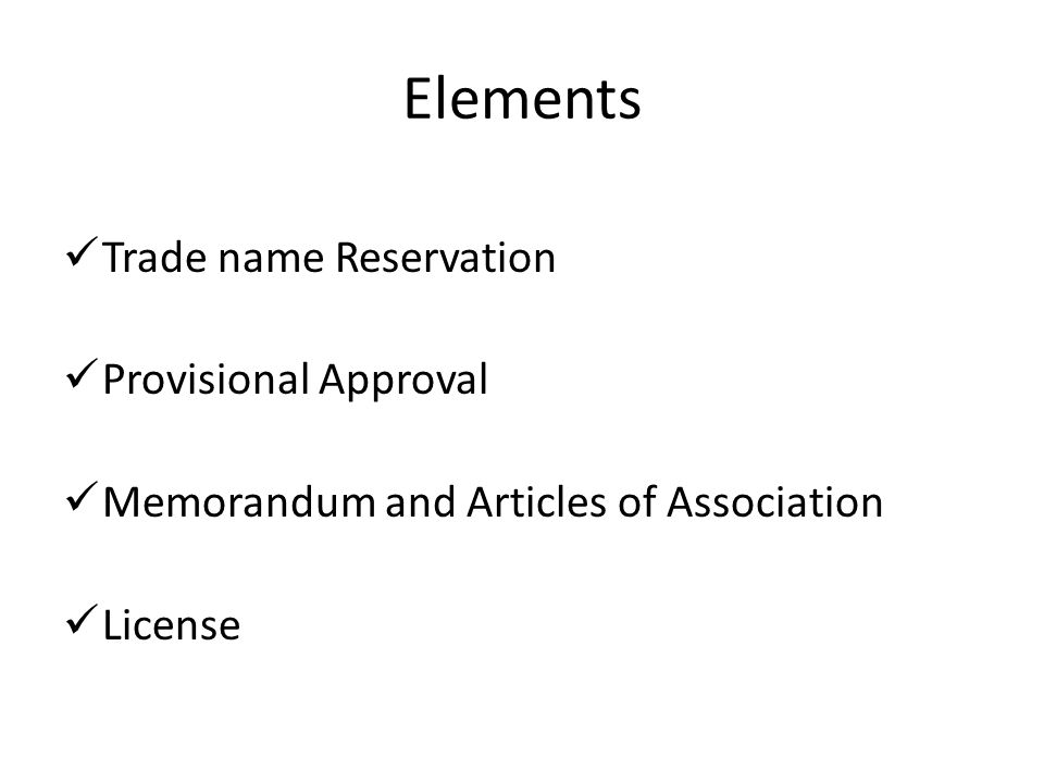 Elements Trade name Reservation Provisional Approval Memorandum and Articles of Association License