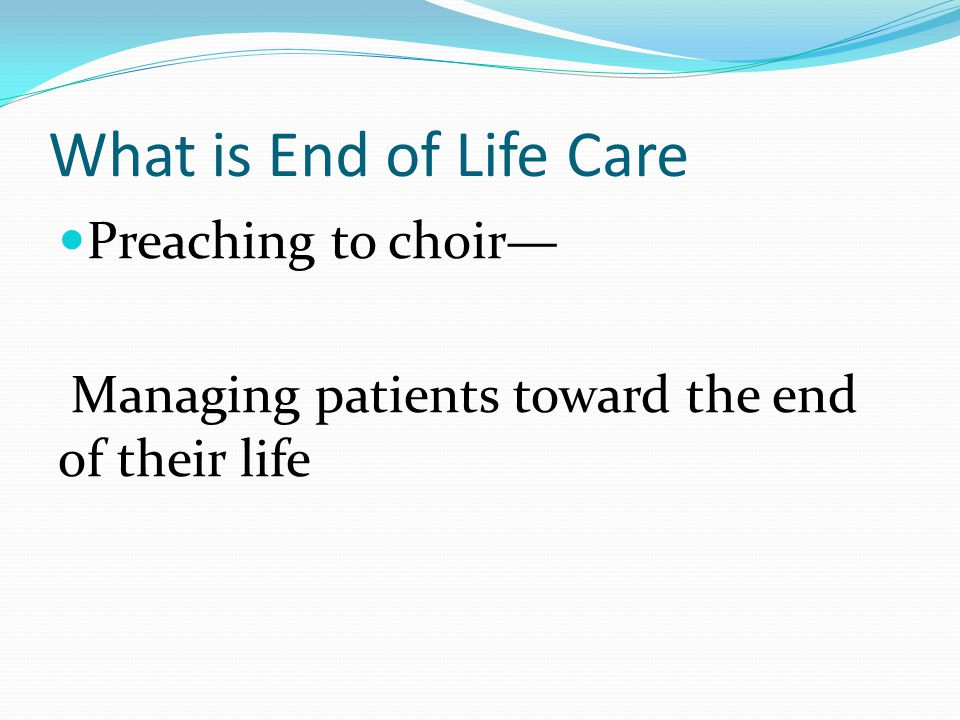 Advance directive/care planning a communication process between a patient and his/her medical providers, which may involve family or friends, about the goals and desired the direction of care at the end of life in an event when patient loses his/her decision making capacity,1,2 1 Seymour J., Almack K, Kennedy S.