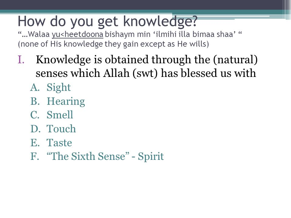 How do you get knowledge.