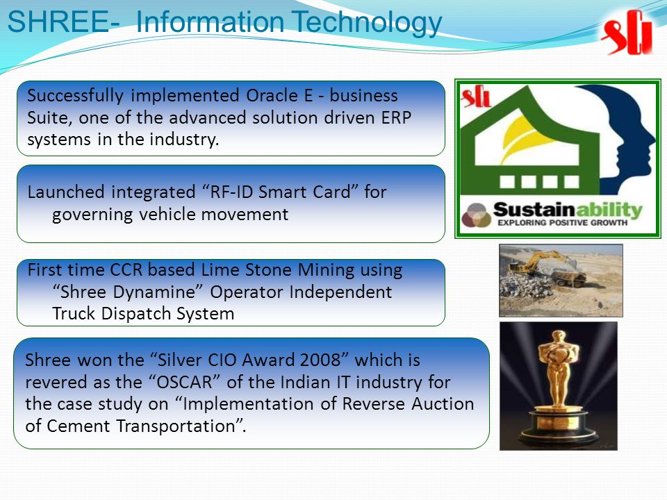 Successfully implemented Oracle E - business Suite, one of the advanced solution driven ERP systems in the industry.