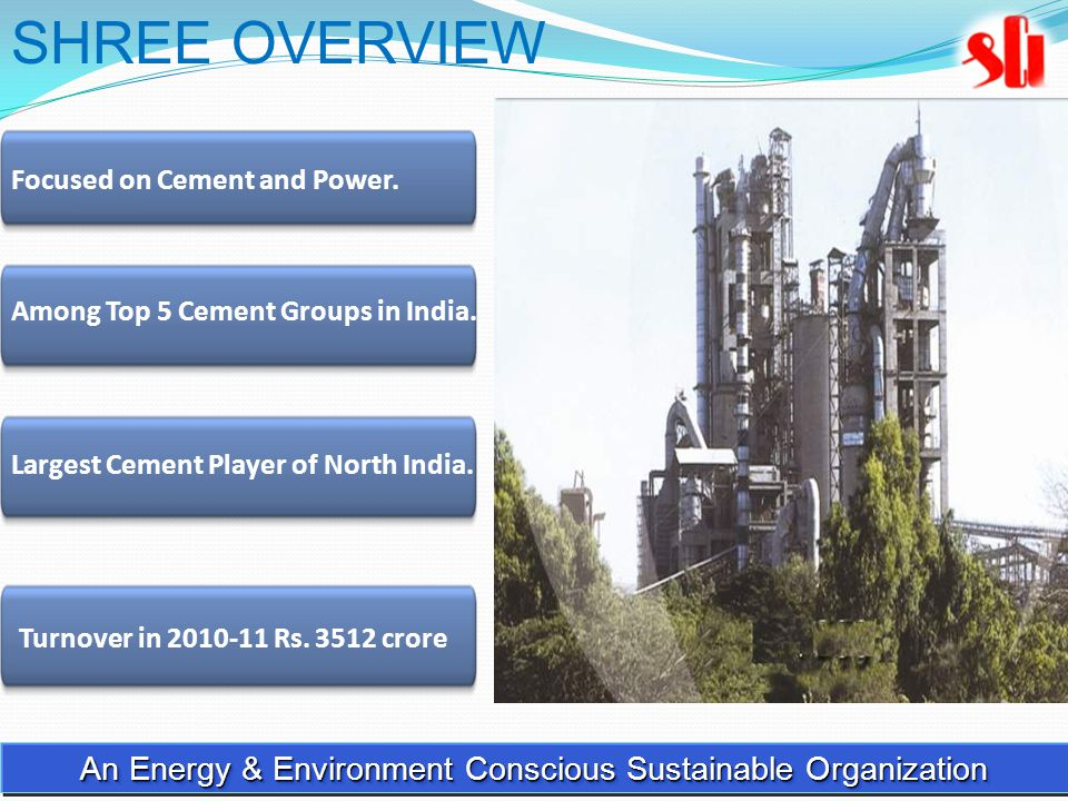 Among Top 5 Cement Groups in India. Largest Cement Player of North India.