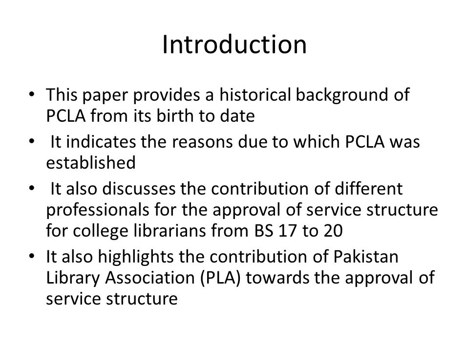 Introduction This paper provides a historical background of PCLA from its birth to date It indicates the reasons due to which PCLA was established It