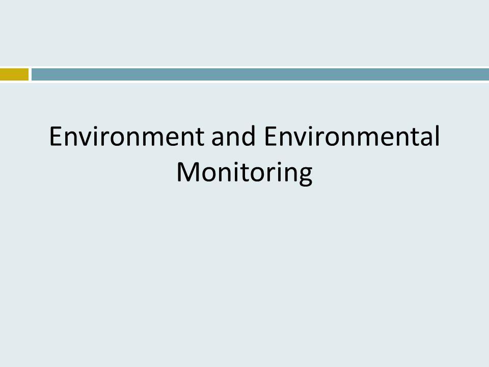 Environment and Environmental Monitoring