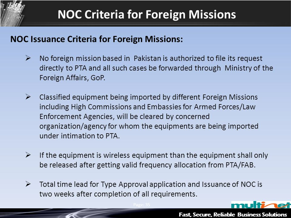 Fast, Secure, Reliable Business Solutions Multinet & Axiata Group Page: 35 NOC Criteria for Foreign Missions NOC Issuance Criteria for Foreign Mission