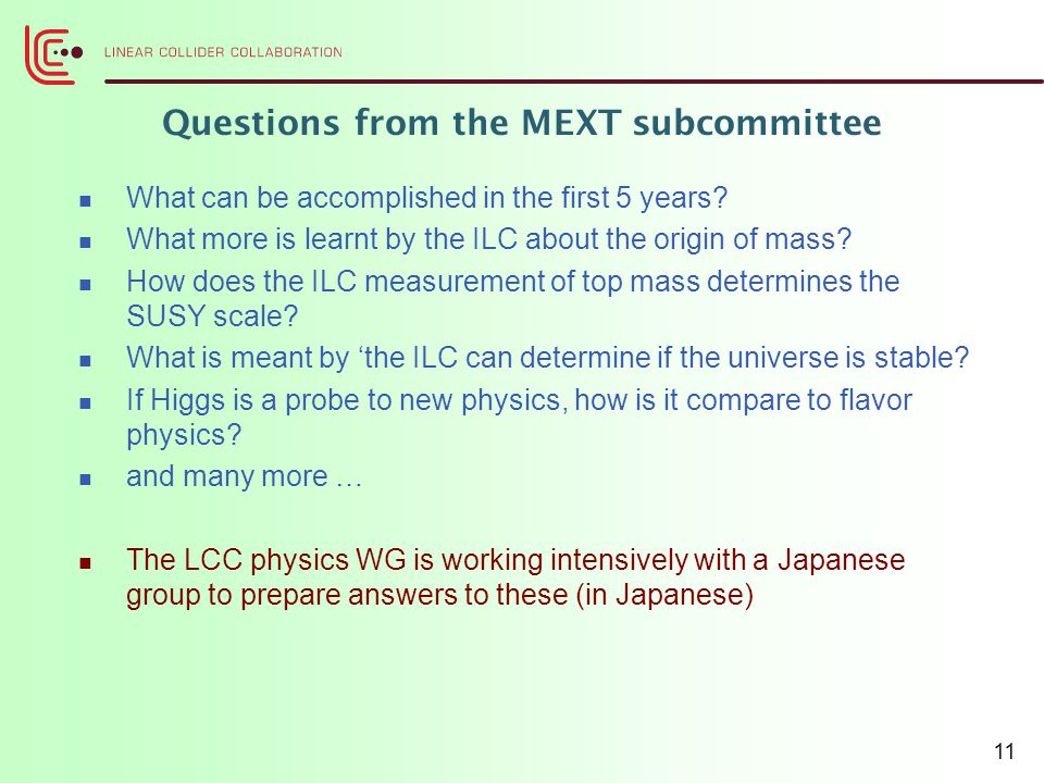 Questions from the MEXT subcommittee What can be accomplished in the first 5 years.
