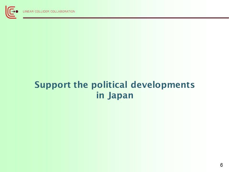 Support the political developments in Japan 6