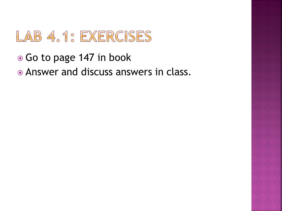  Go to page 147 in book  Answer and discuss answers in class.