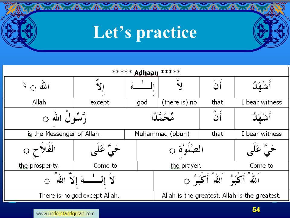 www.understandquran.com 54 Let's practice