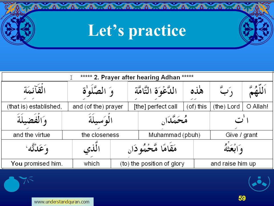www.understandquran.com 59 Let's practice