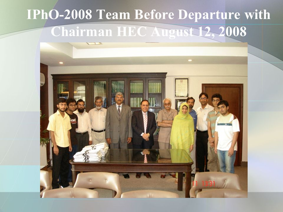 IBO-2008 Team Before Departure with Chairman HEC August 12, 2008