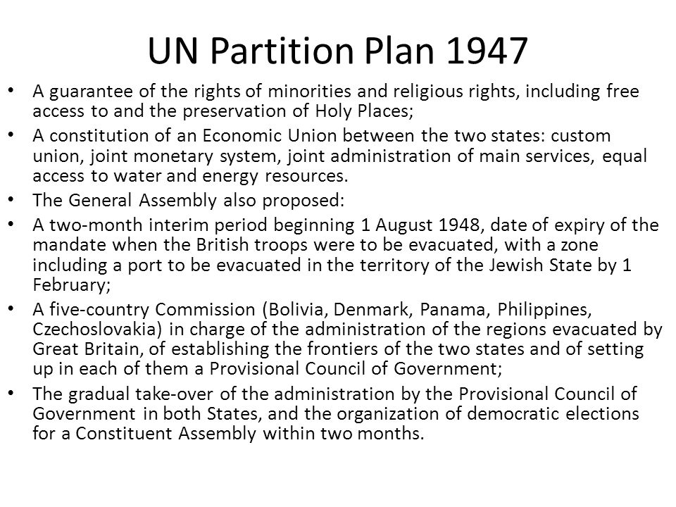 UN Partition Plan 1947 A guarantee of the rights of minorities and religious rights, including free access to and the preservation of Holy Places; A c