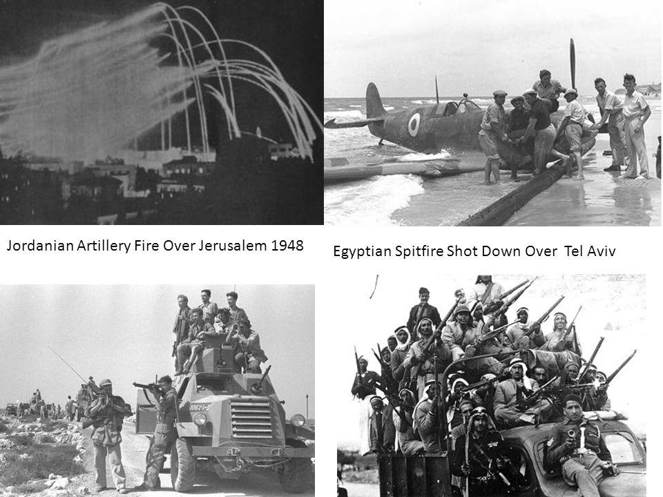 Jordanian Artillery Fire Over Jerusalem 1948 Egyptian Spitfire Shot Down Over Tel Aviv