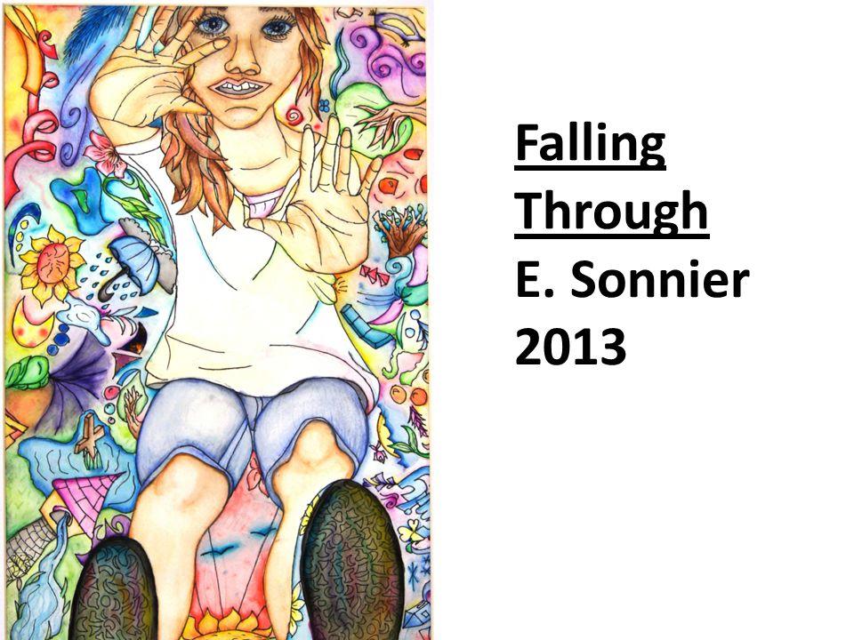Falling Through E. Sonnier 2013