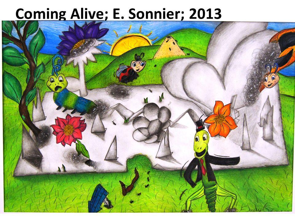 Coming Alive; E. Sonnier; 2013