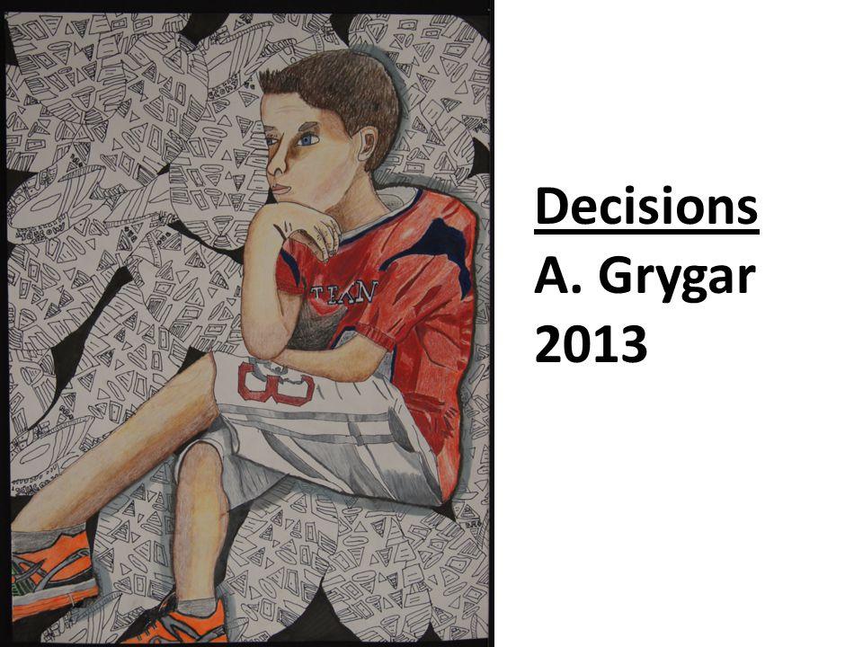 Decisions A. Grygar 2013