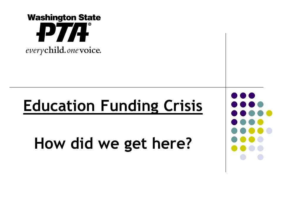 Education Funding Crisis How did we get here?