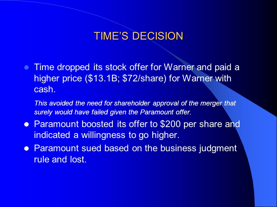 TIME'S DECISION Time dropped its stock offer for Warner and paid a higher price ($13.1B; $72/share) for Warner with cash.