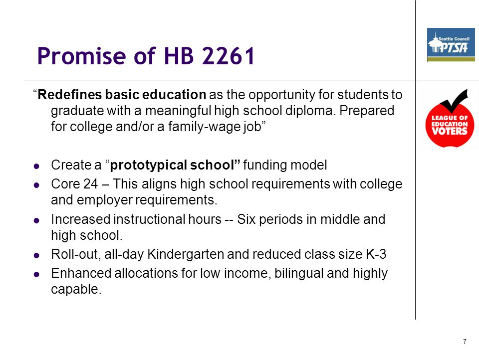 Promise of HB 2261 Redefines basic education as the opportunity for students to graduate with a meaningful high school diploma.