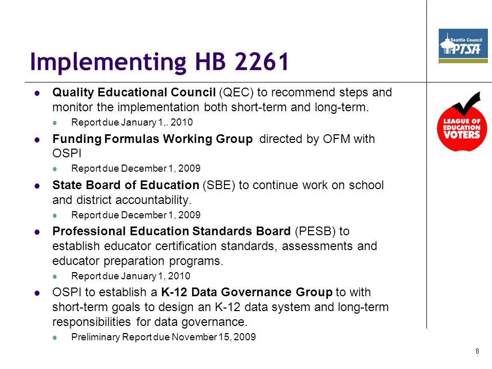 Implementing HB 2261 Quality Educational Council (QEC) to recommend steps and monitor the implementation both short-term and long-term.