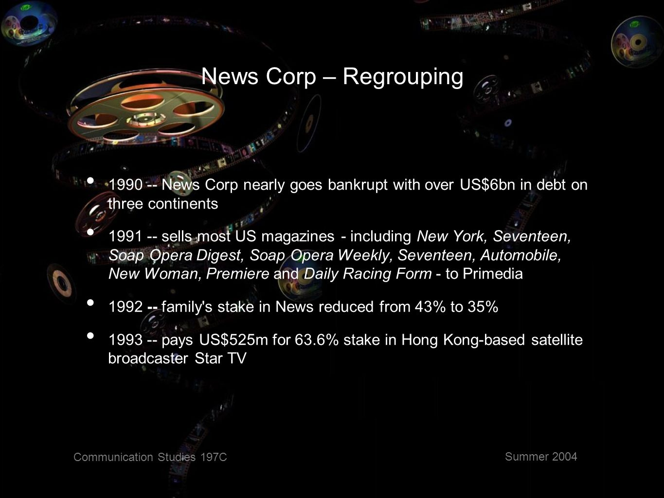 Communication Studies 197C Summer 2004 News Corp.