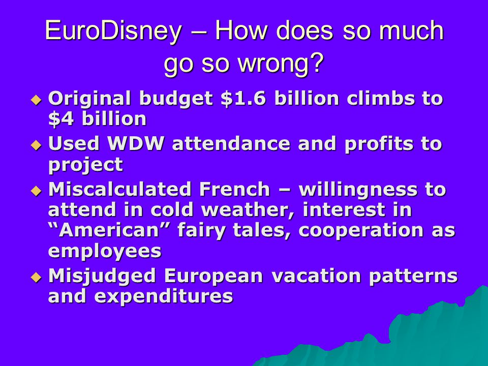 EuroDisney – How does so much go so wrong.