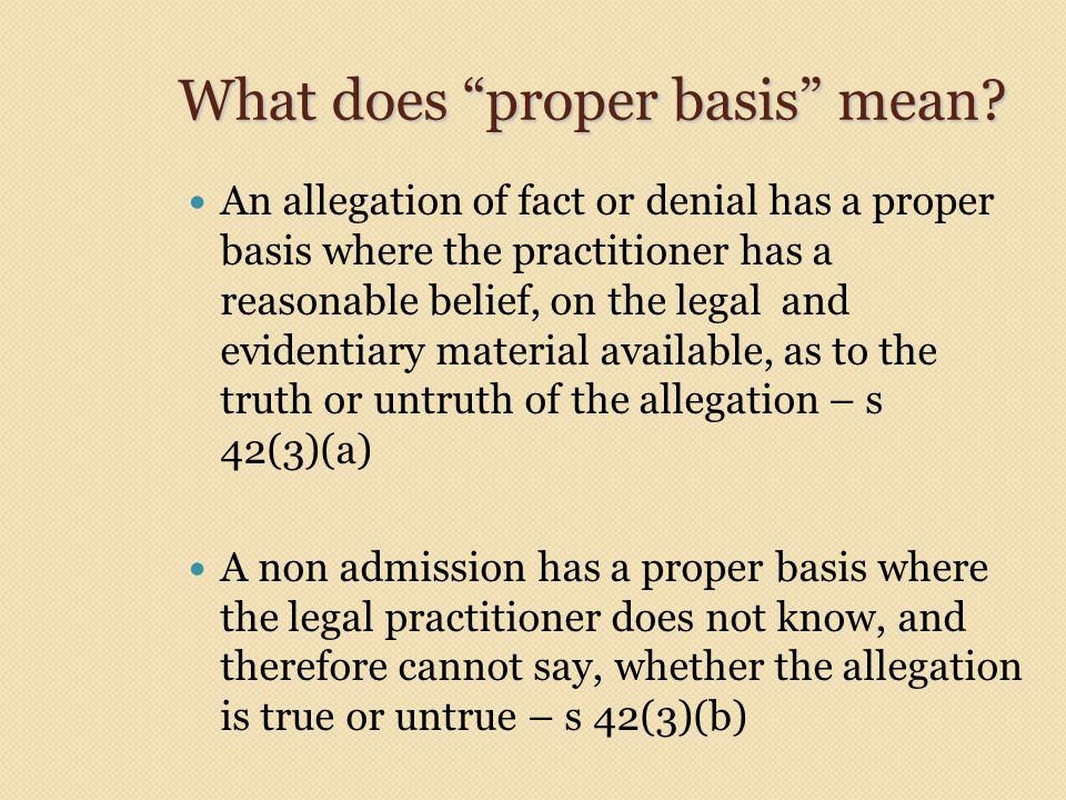 What does proper basis mean.