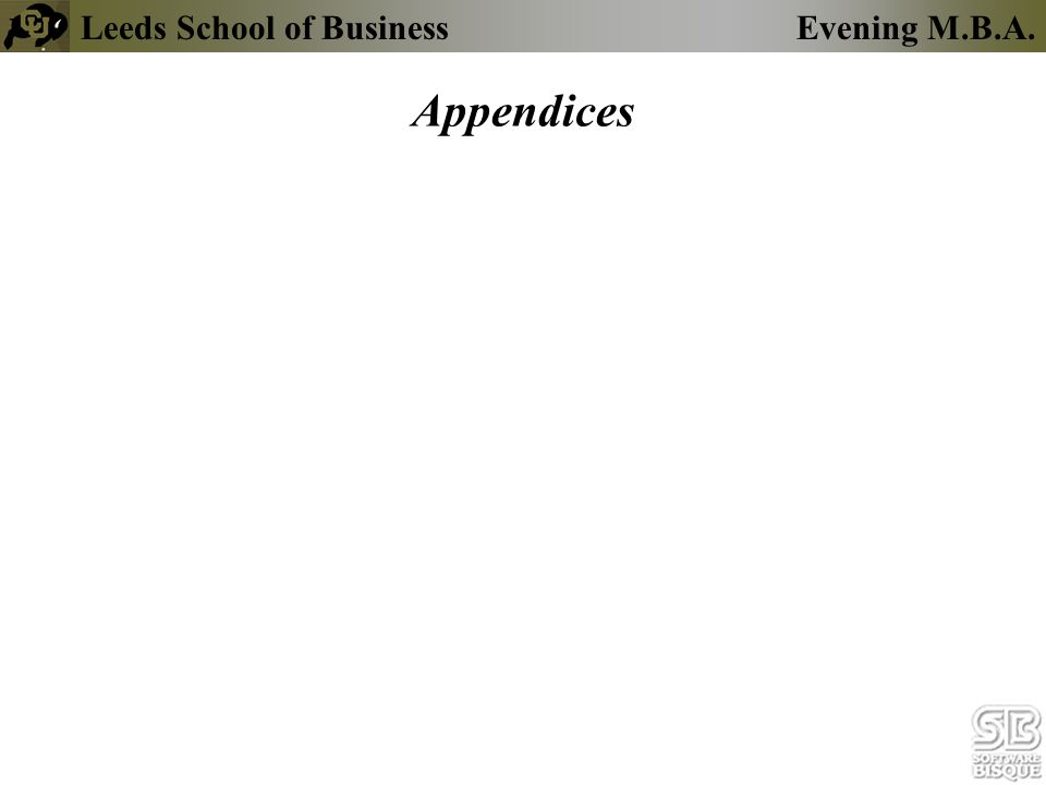 Leeds School of BusinessEvening M.B.A. Appendices