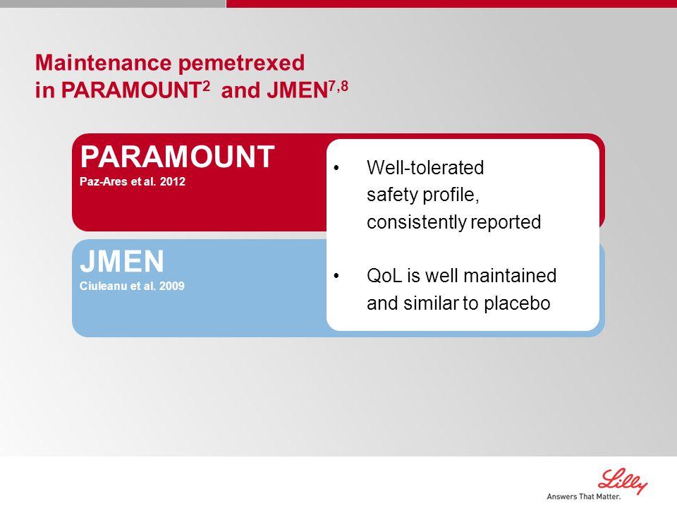 Maintenance pemetrexed in PARAMOUNT 2 and JMEN 7,8 PARAMOUNT Paz-Ares et al.