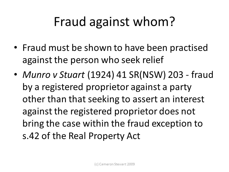 Fraud against whom.