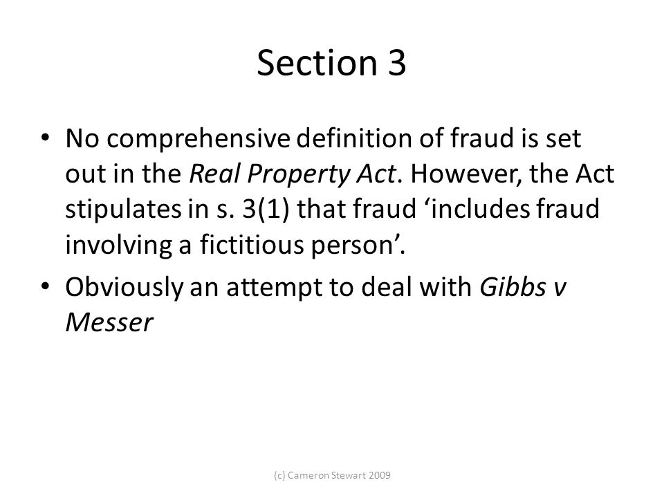 Section 3 No comprehensive definition of fraud is set out in the Real Property Act.