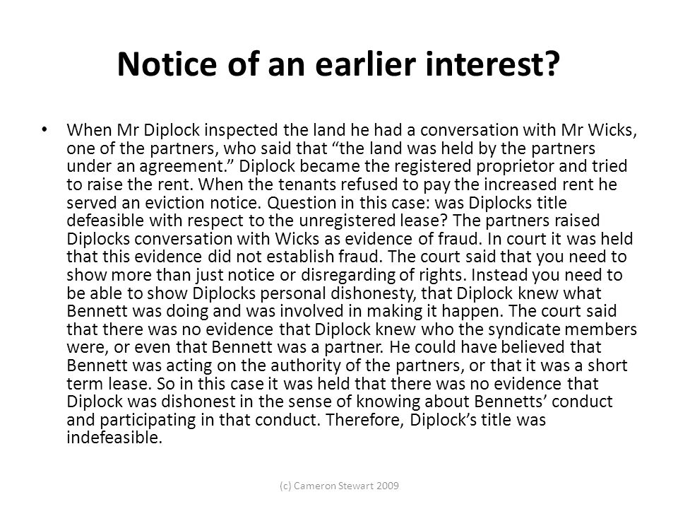 (c) Cameron Stewart 2009 Notice of an earlier interest.