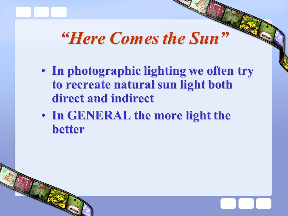 3 Qualities of Light Brightness Color Contrast
