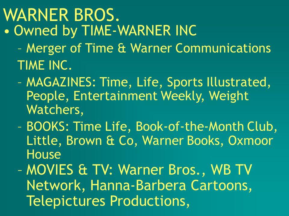 –WARNER MUSIC GROUP: Atlantic Group, Elektra Entertainment Group, WB Records, Warner Music International, Discovery Records, Columbia House Records, Warner Music Canada WARNER BROS.
