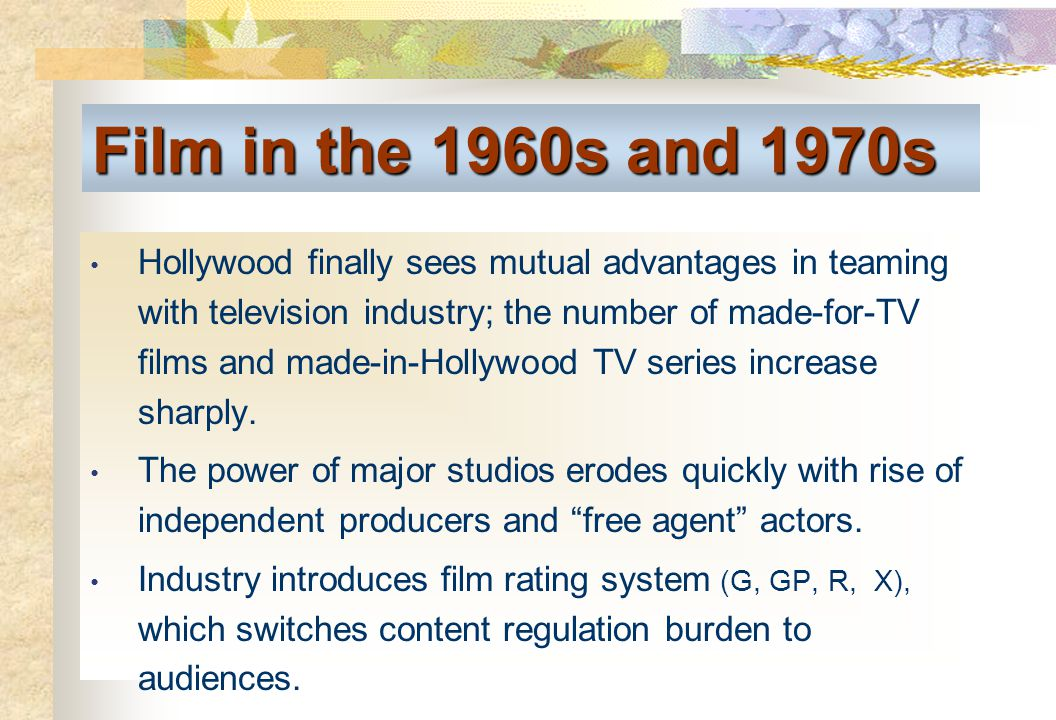 Film in the 1960s and 1970s Hollywood finally sees mutual advantages in teaming with television industry; the number of made-for-TV films and made-in-