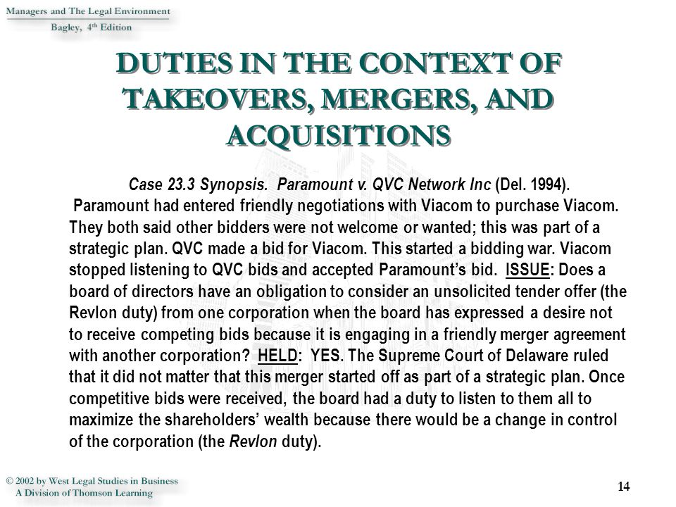 14 Case 23.3 Synopsis. Paramount v. QVC Network Inc (Del. 1994). Paramount had entered friendly negotiations with Viacom to purchase Viacom. They both