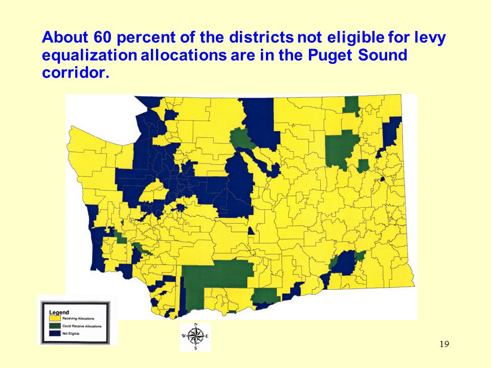 19 About 60 percent of the districts not eligible for levy equalization allocations are in the Puget Sound corridor.