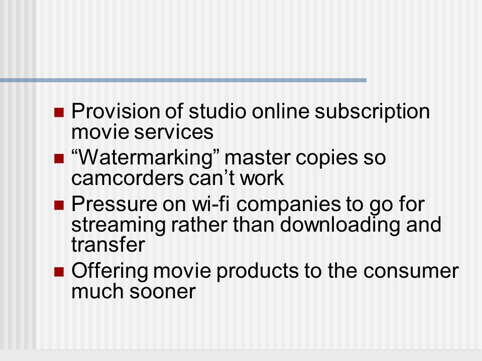 Studio/Network Response Sue to prevent automatic ad-skipping and online sharing Recording devices that delete shows after a period of time Limit hard