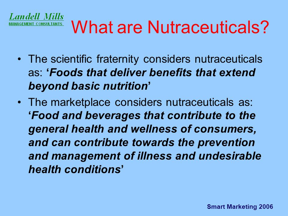 Smart Marketing 2006 The Food/Pharma Continuum