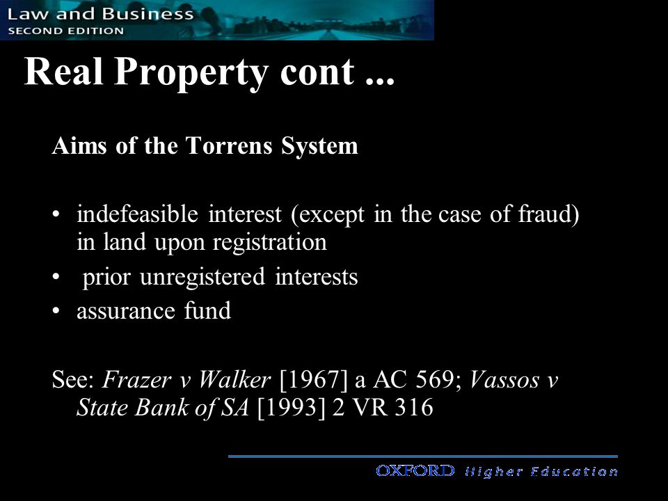 Real Property cont... Exceptions to Indefeasibility under Torrens Fraud Paramount Interests