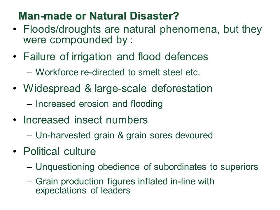Man-made or Natural Disaster.