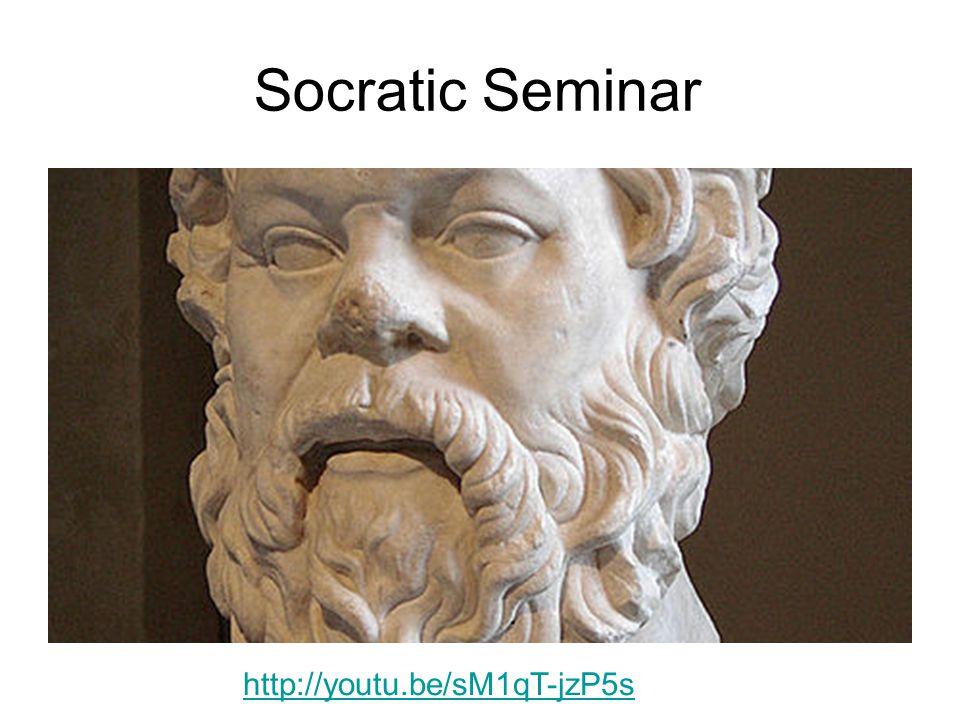 Socratic Seminar http://youtu.be/sM1qT-jzP5s