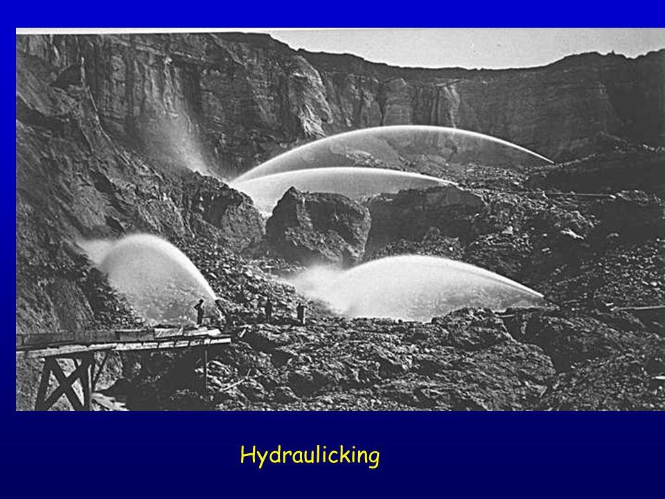 Hydraulicking